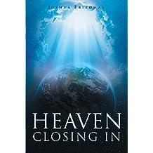 Heaven Closing In (English Edition)