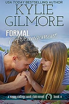 Formal Arrangement (Happy Endings Book Club, Book 4) by [Gilmore, Kylie]