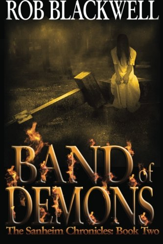 Band of Demons: The Sanheim Chronicles: Book Two: Volume 2