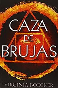 Caza de brujas par Virginia Boecker