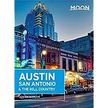 Moon Austin, San Antonio & the Hill Country (Moon Handbooks) (English Edition)