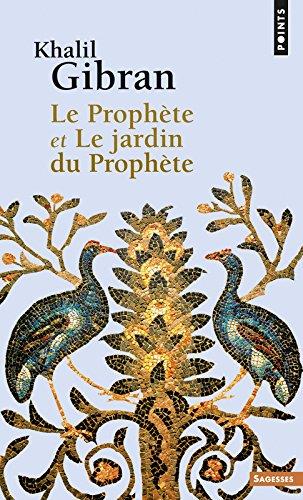 Le Prophte et Le jardin du Prophte