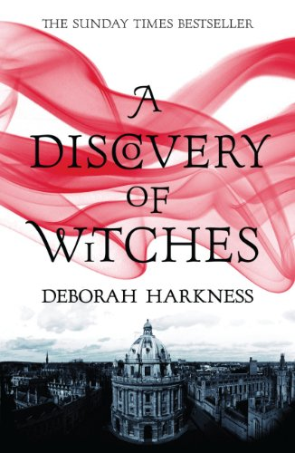 A Discovery of Witches: (All Souls 1) (All Souls Trilogy 1)