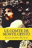 le comte de monte cristo (French Edition) - CreateSpace Independent Publishing Platform - 10/12/2016