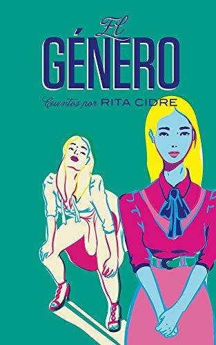 El Género por Rita Cidre