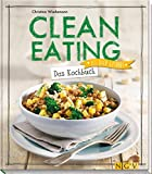 Titelbild Clean Eating - Das Kochbuch