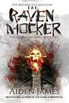 The Raven Mocker: Evil Returns to Cades Cove (Cades Cove Series Book 2) by [James, Aiden]