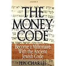 The Money Code: Become a Millionaire With the Ancient Jewish Code