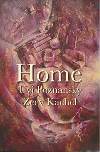 Home by Uvi Poznansky, Zeev Kachel