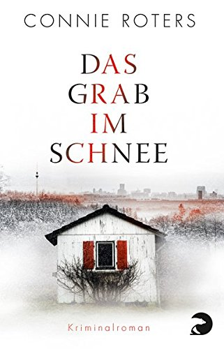 Das Grab im Schnee: Kriminalroman
