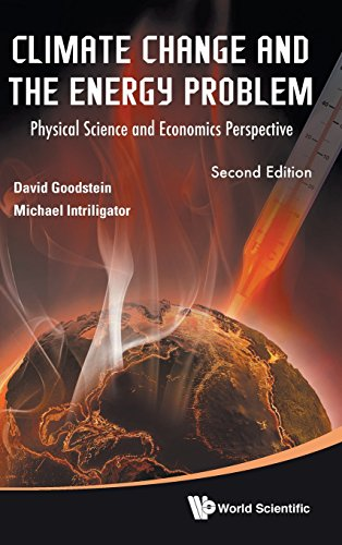Climate Change and the Energy Problem: Physical Science and Economics Perspective (Second Edition)