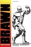 Brawn: 3rd Edition