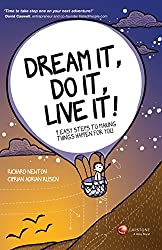 [(Dream It, Do It, Live It: Easy Steps to Making Stuff Happen for You: 9 Easy Steps To Making Things Happen For You)] [by: Richard Newton]