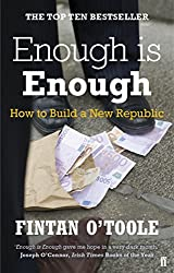 Enough is Enough: How to Build a New Republic by Conor Pope (2011-07-07)