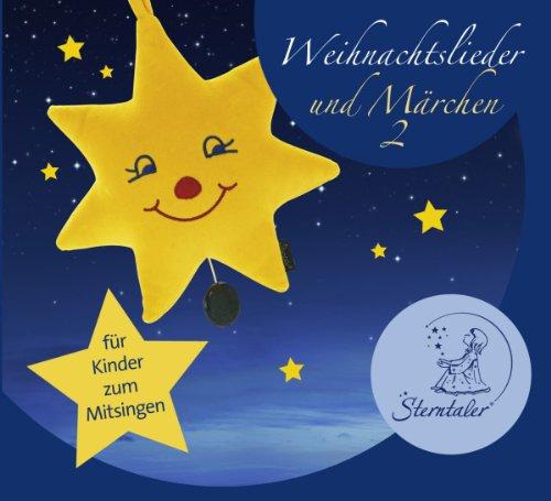 Sterntaler Weihnachtslieder und Märchen 2 -