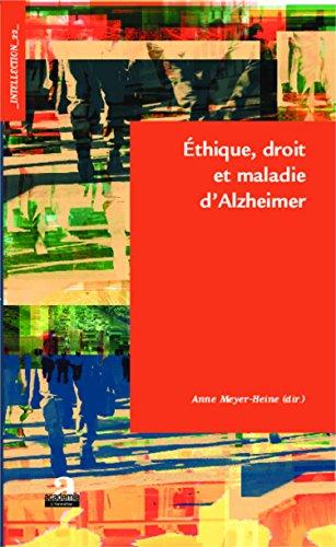 Ethique, droit et maladie d'Alzheimer par MEYER HEINE ANNE
