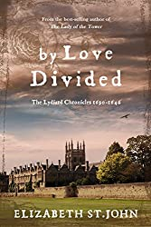 By Love Divided: The Lydiard Chronicles 1630-1646