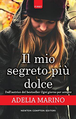Il mio segreto più dolce (eNewton Narrativa) (Italian Edition ...