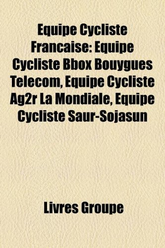 quipe-cycliste-francaise-quipe-cycliste-bbox-bouygues-telecom-quipe-cycliste-ag2r-la-mondiale-quipe-