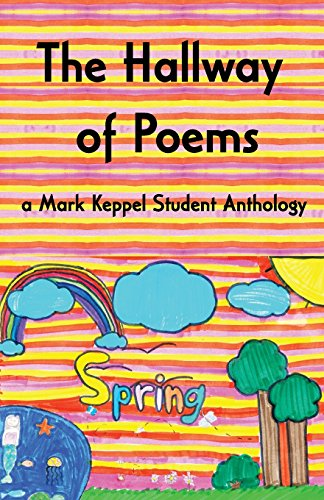 The Hallway of Poems: a Mark Keppel Student Anthology por Sarah Tatro