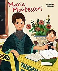 Maria Montessori par J. Kent