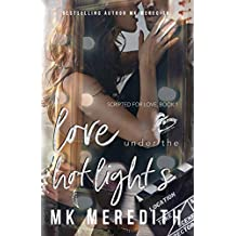 Love Under the Hot Lights (Scripted for Love Book 1)