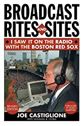 Broadcast Rites and Sites: I Saw It on the Radio with the Boston Red Sox