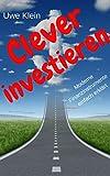 Clever investieren: Moderne Finanzinstrumente einfach erklärt