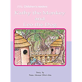 Kathy the Monkey and Leo the Dog (SWL Children's readers) (English Edition)