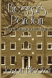Beggar's Pardon (A Lady Marmalade Mystery Book 5)