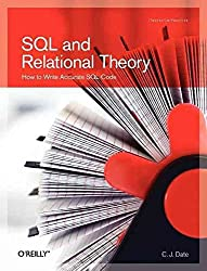 [(SQL and Relational Theory : How to Write Accurate SQL Code)] [By (author) C. J. Date] published on (February, 2009)