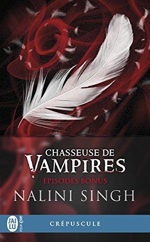 Chasseuse de vampires - Épisodes bonus (French Edition)