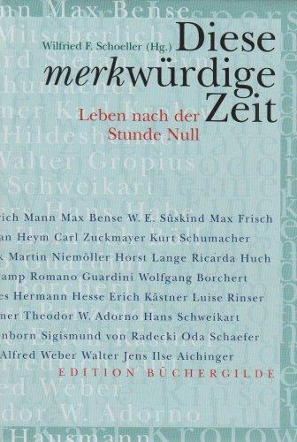 """Diese merkwürdige Zeit. Leben nach der Stunde Null. Ein Textbuch aus der """"Neuen Zeitung"""""""