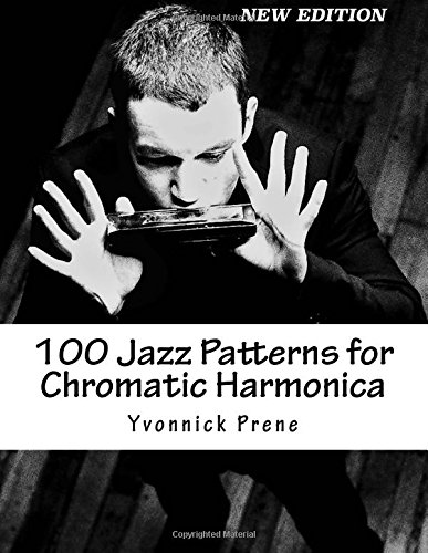 100 Jazz Patterns for Chromatic Harmonica por Yvonnick Prene