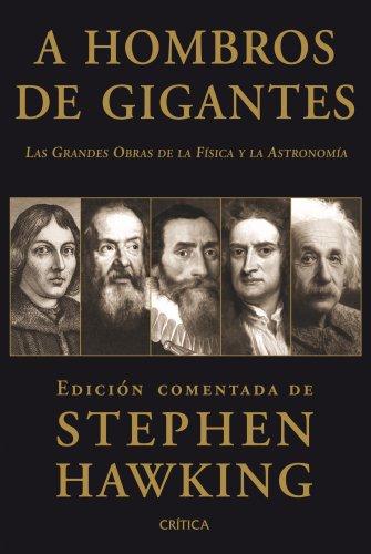 A hombros de gigantes (Fuera de Colección) por Stephen Hawking