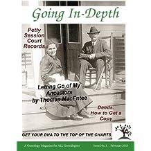 Going In-Depth: February 2013: Volume 1