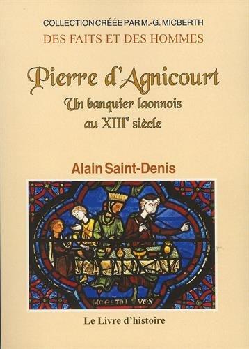 Pierre d'Agnicourt : Un banquier laonnois au XIIIe sicle