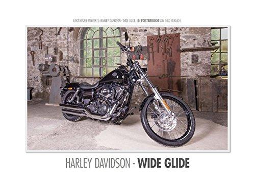 Emotionale Momente: Harley Davidson - Wide Glide. (Posterbuch DIN A3 quer): Die Harley Davidson - Wide Glide ist die Traummaschine für den Cruiser. ... [Taschenbuch] [Sep 07, 2013] Gerlach, Ingo