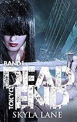 Dead End Tokyo: Band 1