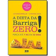 A Dieta Da Barriga Zero (Em Portuguese do Brasil)