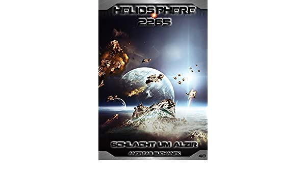 Heliosphere 2265 Band 40 Schlacht Um Alzir Science Fiction