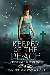 Keeper of the Peace (Graveyard Guardians Book 2) (English Edition)