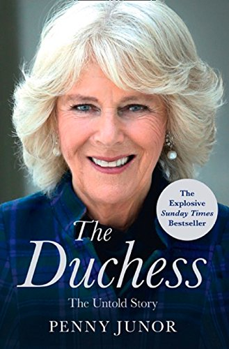 The Duchess: The Untold Story – the explosive biography, as seen in the Daily Mail