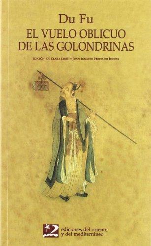 El vuelo oblicuo de las golondrinas (Poesía del Oriente y del Mediterráneo)