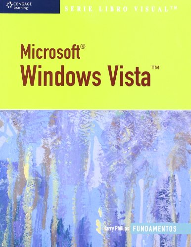 Microsoft Windows Vista/ Microsoft Windows Vista: Fundamentos/ Essentials (Libro Visual/ Visual) (Informatica (paraninfo))