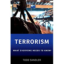 Terrorism: What Everyone Needs to Know®