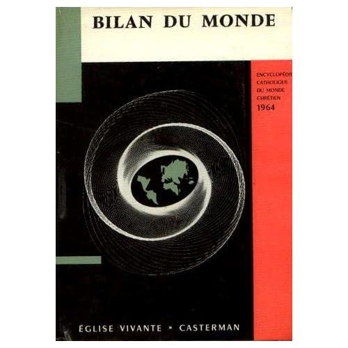 Encyclopédie catholique du monde chrétien - bilan du monde 1964