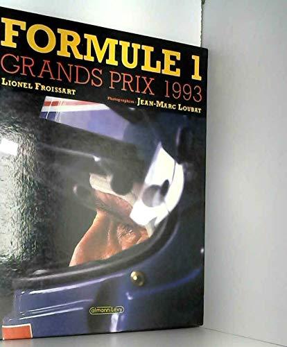 Grands prix Formule 1 1993 par Lionel Froissart
