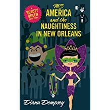 Ms America and the Naughtiness in New Orleans (Beauty Queen Mysteries Book 6)
