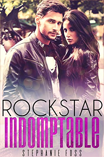 Rockstar Indomptable – Stephanie Foss 2018